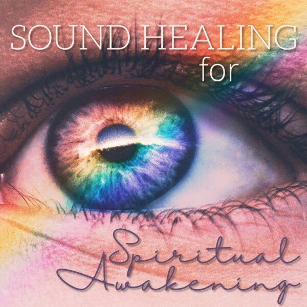 Sound Healing for Spiritual Awakening